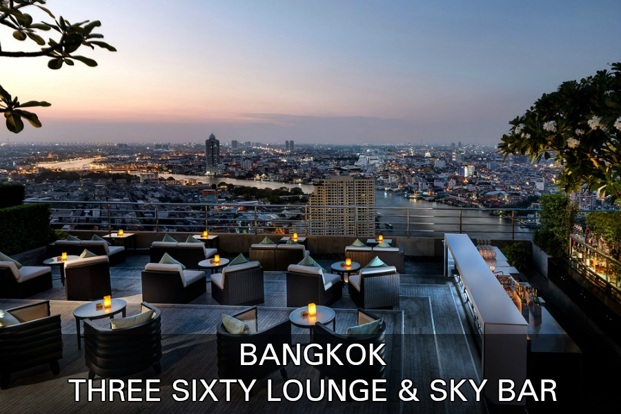 Lounge & Sky bar, Three Sixty Millennium Hilton, Bangkok