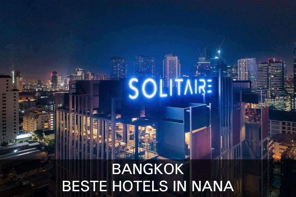 Klik hier voor de beste hotels in het Nana gebied van Bangkok