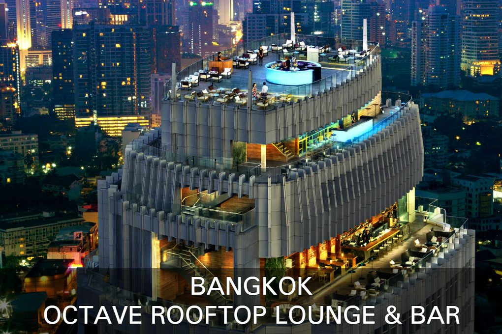 Read all about Octave Rooftop Lounge & Bar in Bangkok, Thailand.