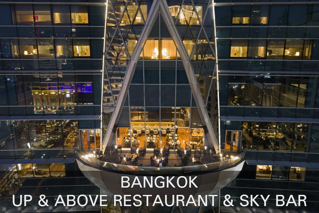 Lees hier alles over Up & Above Restaurant en Bar in Bangkok, Thailand