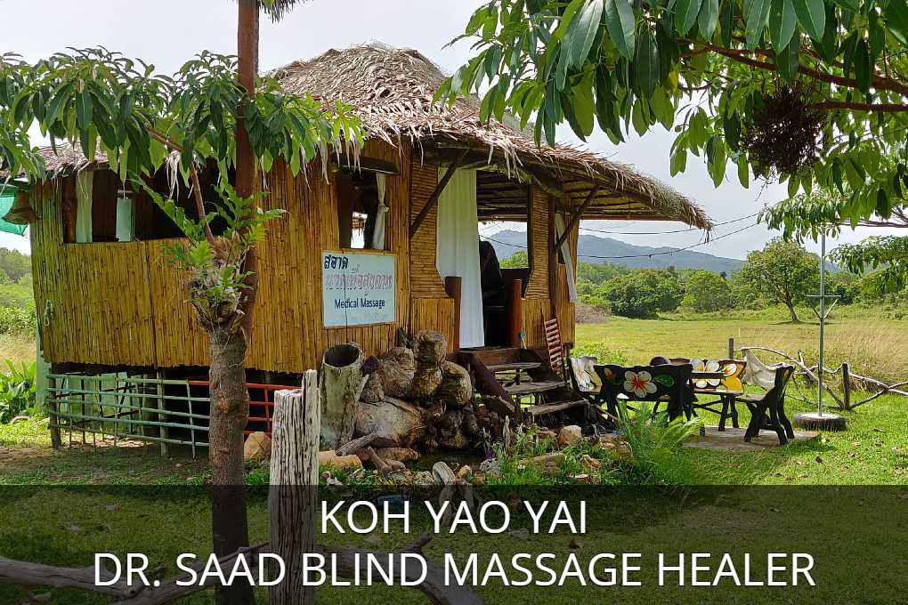 Dr. Saad, click here for the full article on Dr. Saad massage on Koh Yao Yai