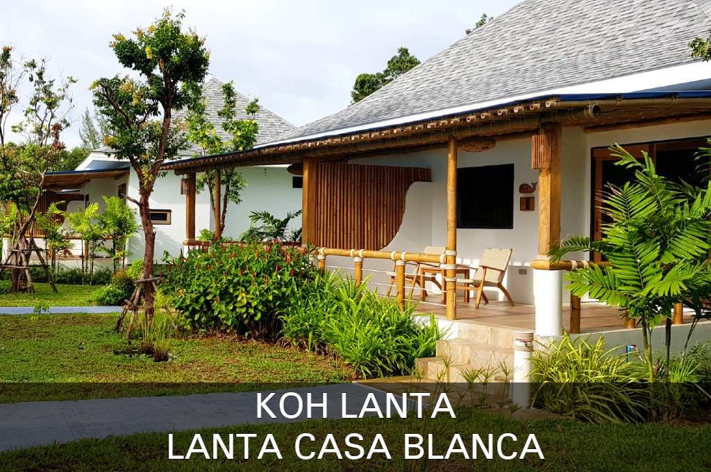 Click here if you want to know everything about the resort Casa Lanta Blanca on Koh Lanta, Thailand