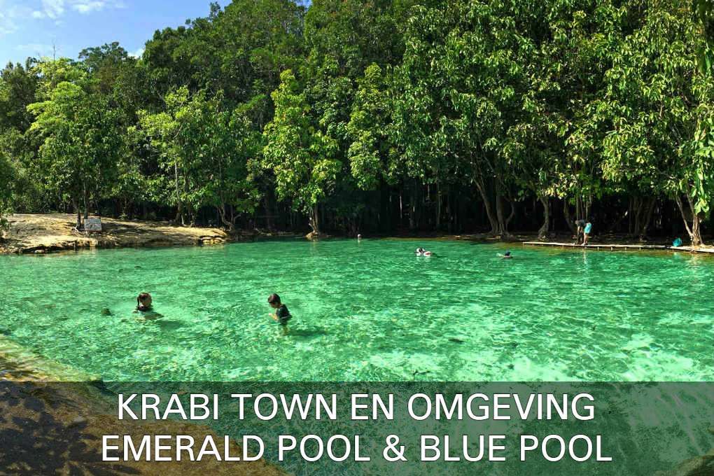 Lees Hier Alles Over De Emerald Pool & Blue Pool In De Omgeving Van Krabi Town