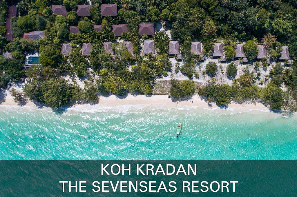 Click here for our review of the luxury Sevenseas Resort on Koh Kradan