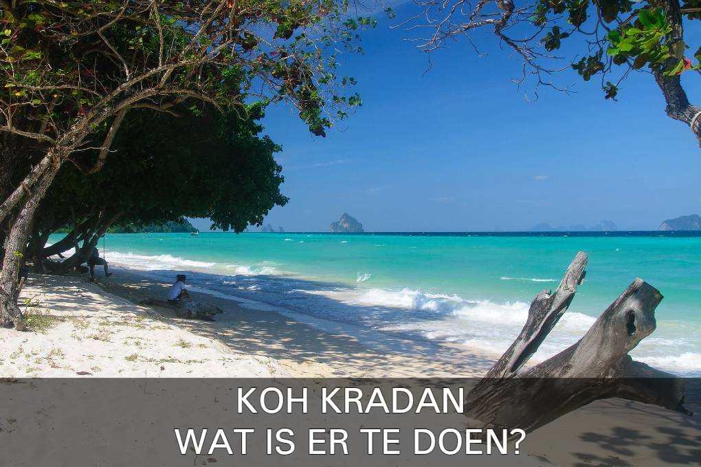 Klik hier als je meer te weten wilt komen over Koh Kradan