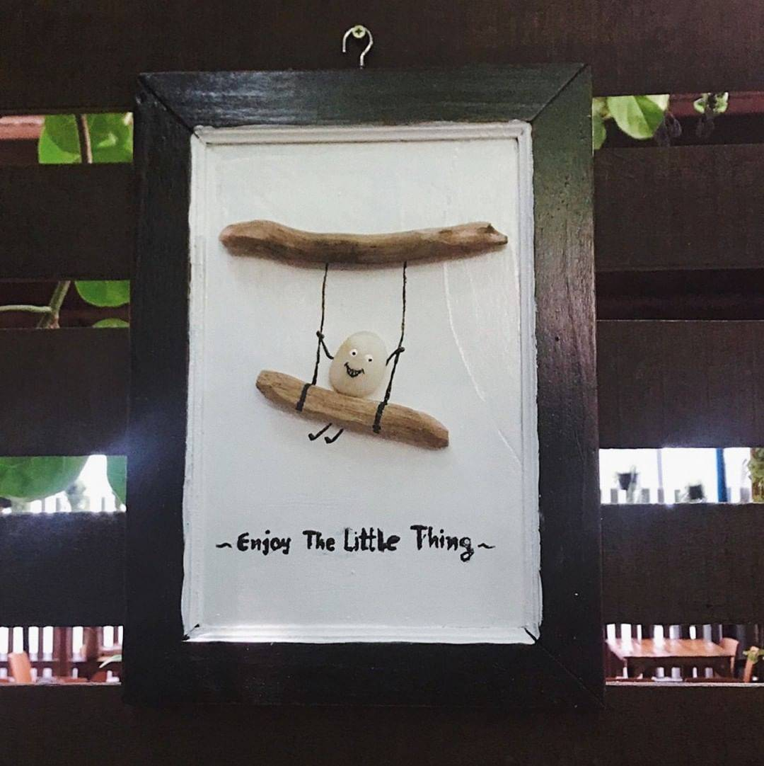 - Enjoy the little thing -