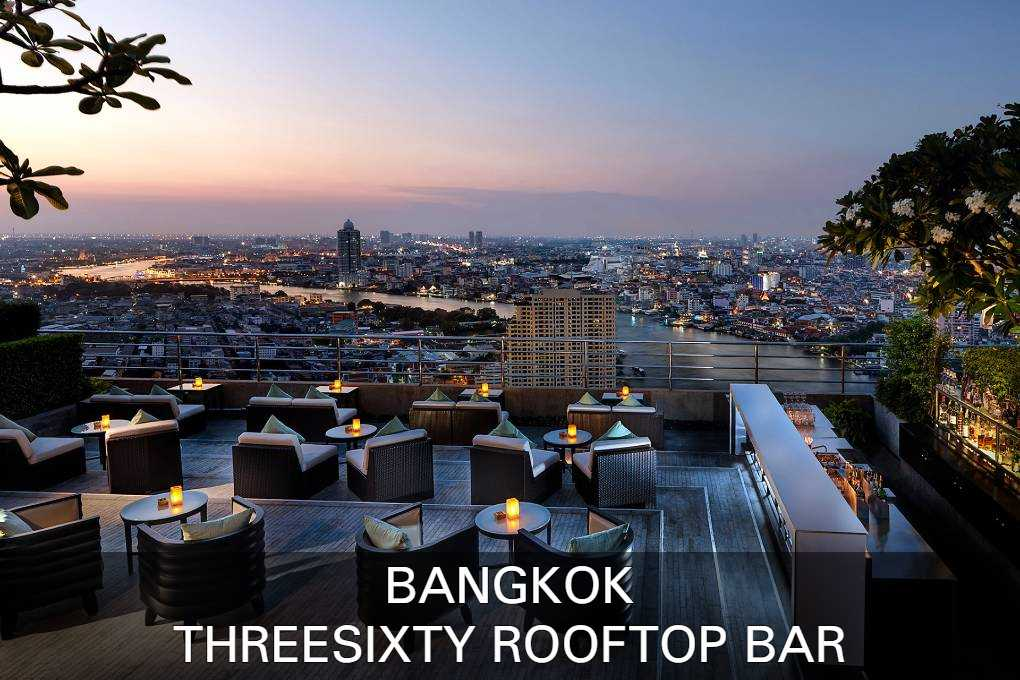 Lees Hier Alles Over ThreeSixty Rooftop Bar In Bangkok, Thailand.