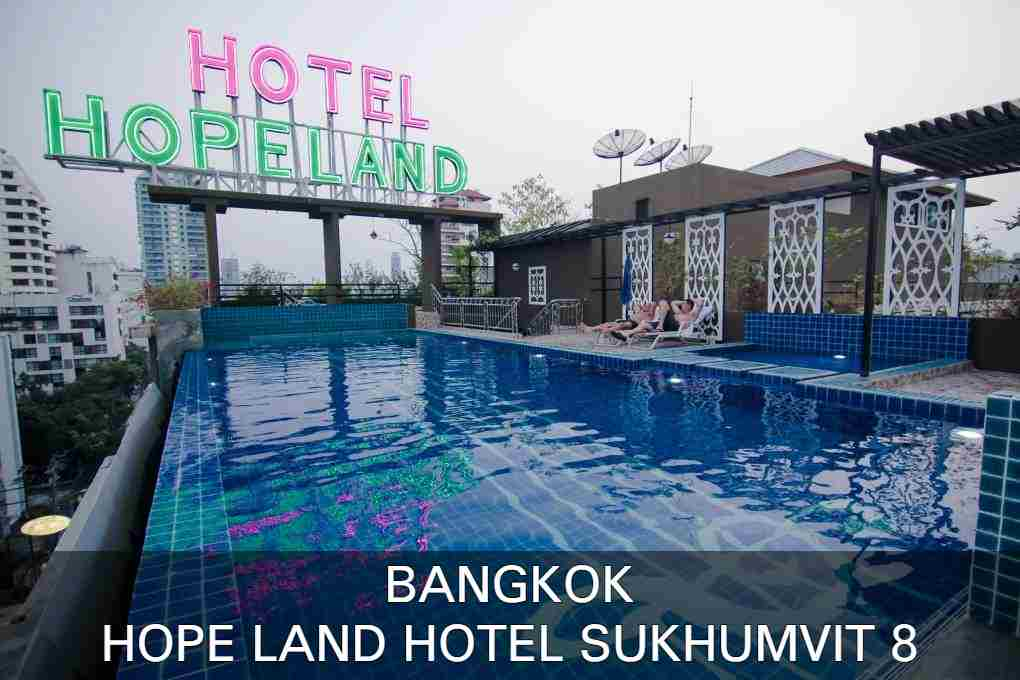 Read here our review of Hope Land Hotel Sukhumvit 8 in Bangkok, Thailand