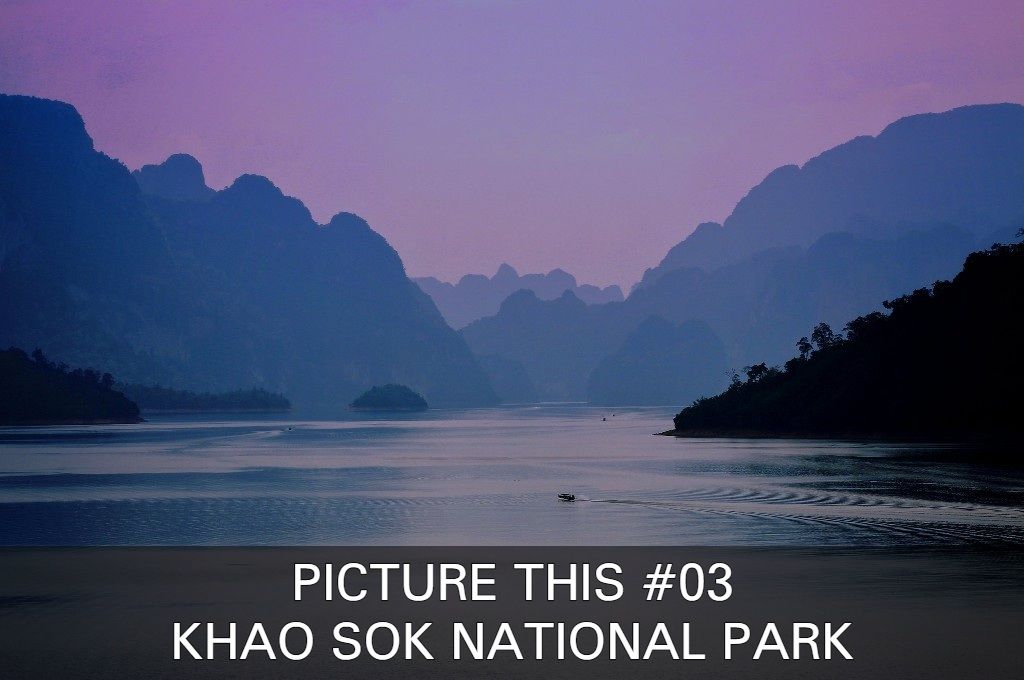 Click here if you want to see beautiful images of Khao Sok National Park