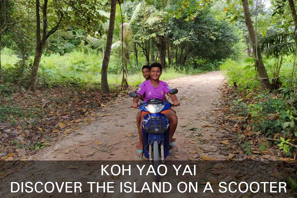 Discover Koh Yao Yai on a scooter