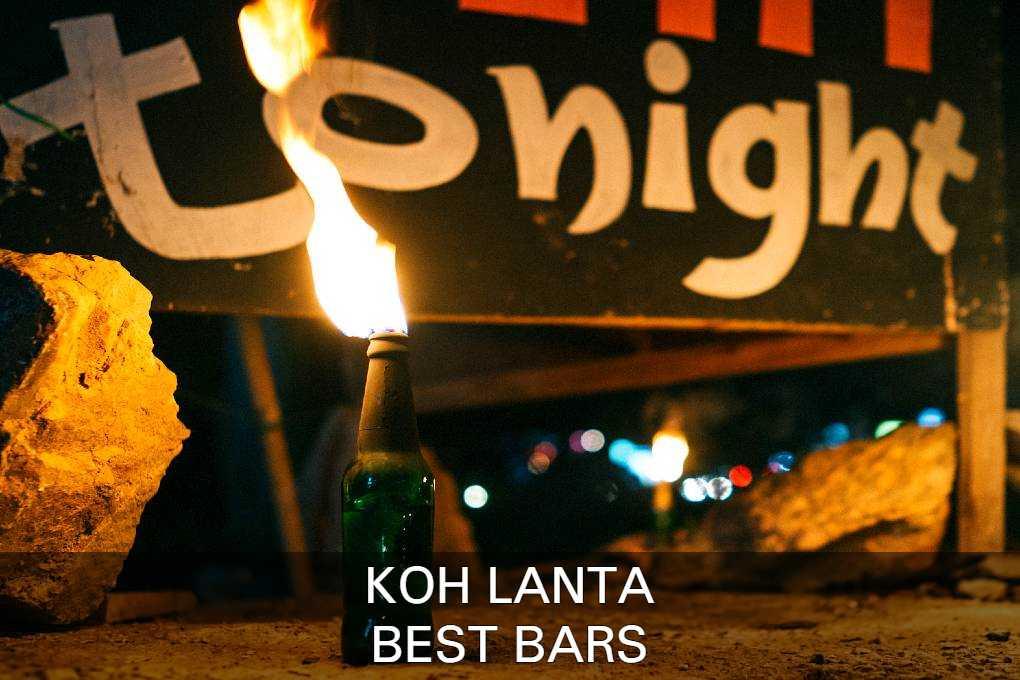See The Best Bars In Koh Lanta