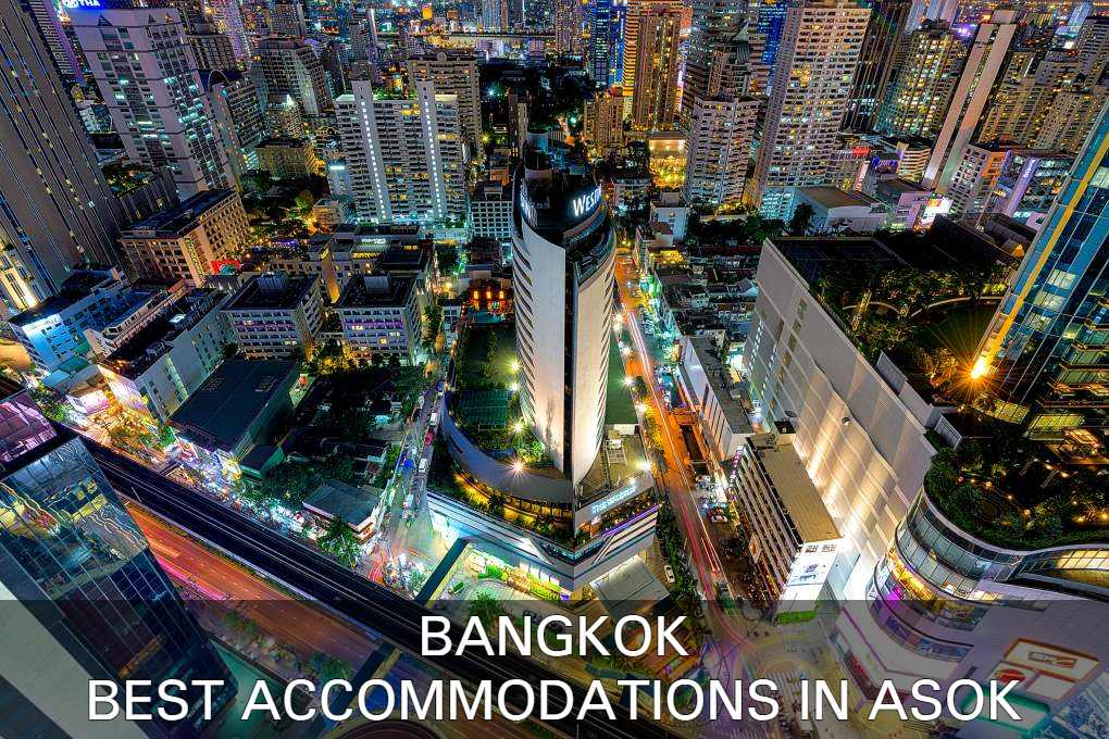 Check our list with The best accommodations in the Asok area of Bangkok