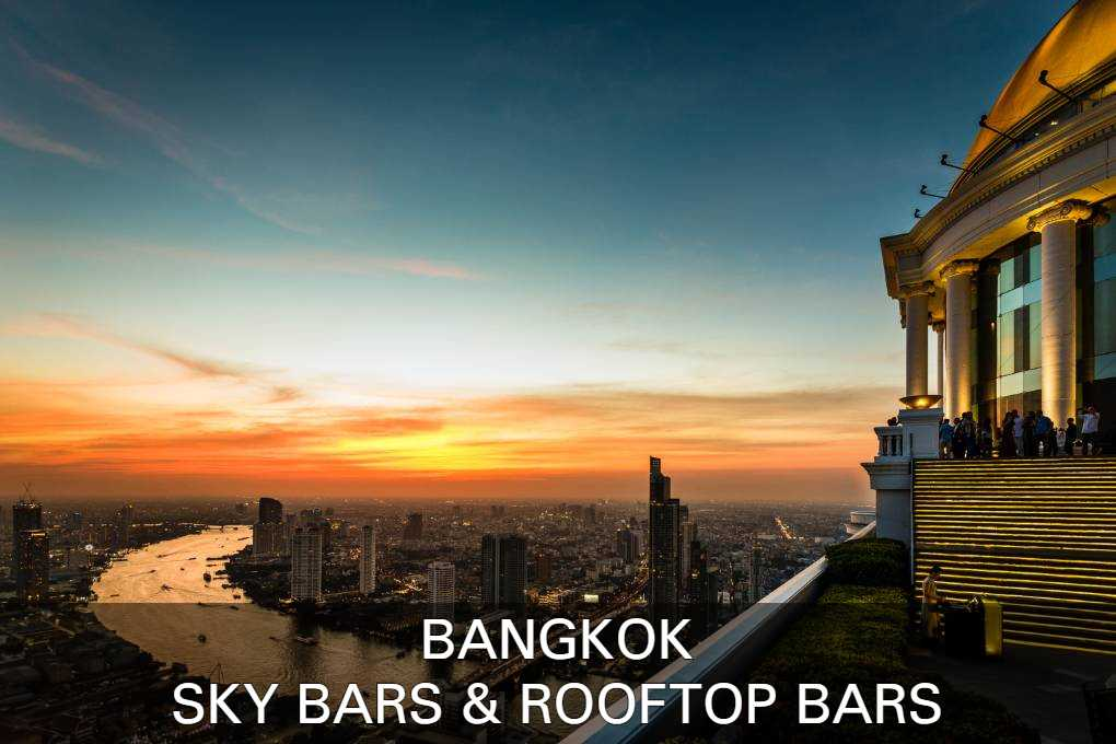 Read all about Bangkok's Sky Bars & Rooftop Bars