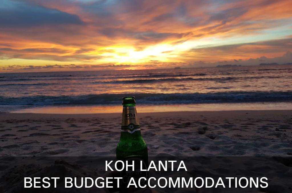 Click For The List Of Best Budget Accommodations On Koh Lanta