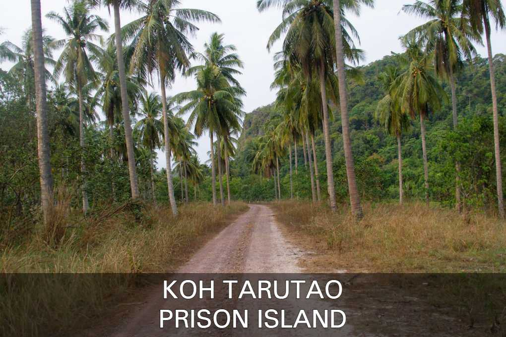 Read about the history of old prison island Koh Tarutao
