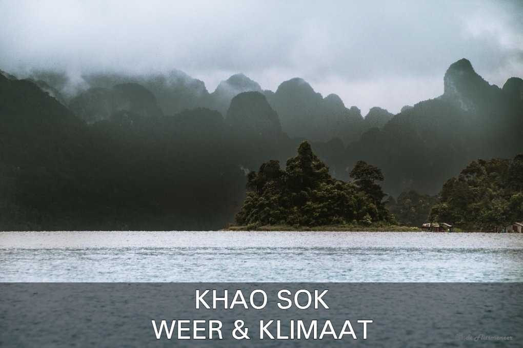 Lees Alles Over Het Weer En Klimaat Van Khao Sok