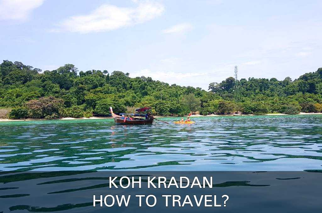 Read About How To Travel To Koh Kradan