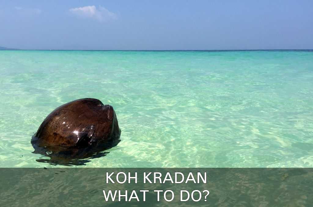 What To Do On Koh Kradan?