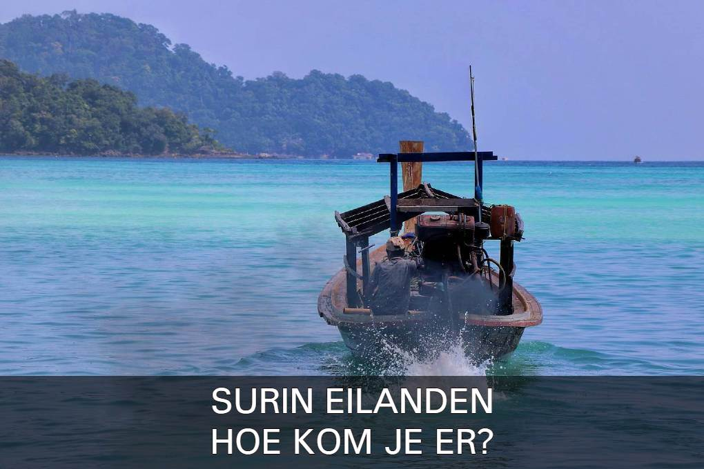 Click for more infotmation about howto get to the Surin Islands