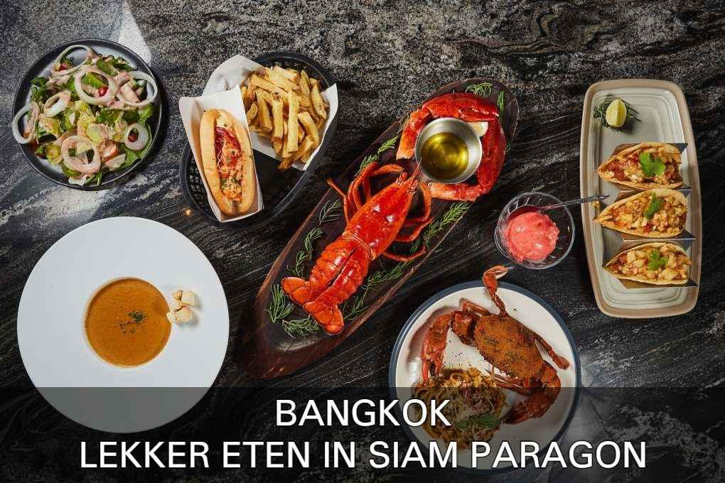 Hier vind je de beste restaurants van Siam Paragon