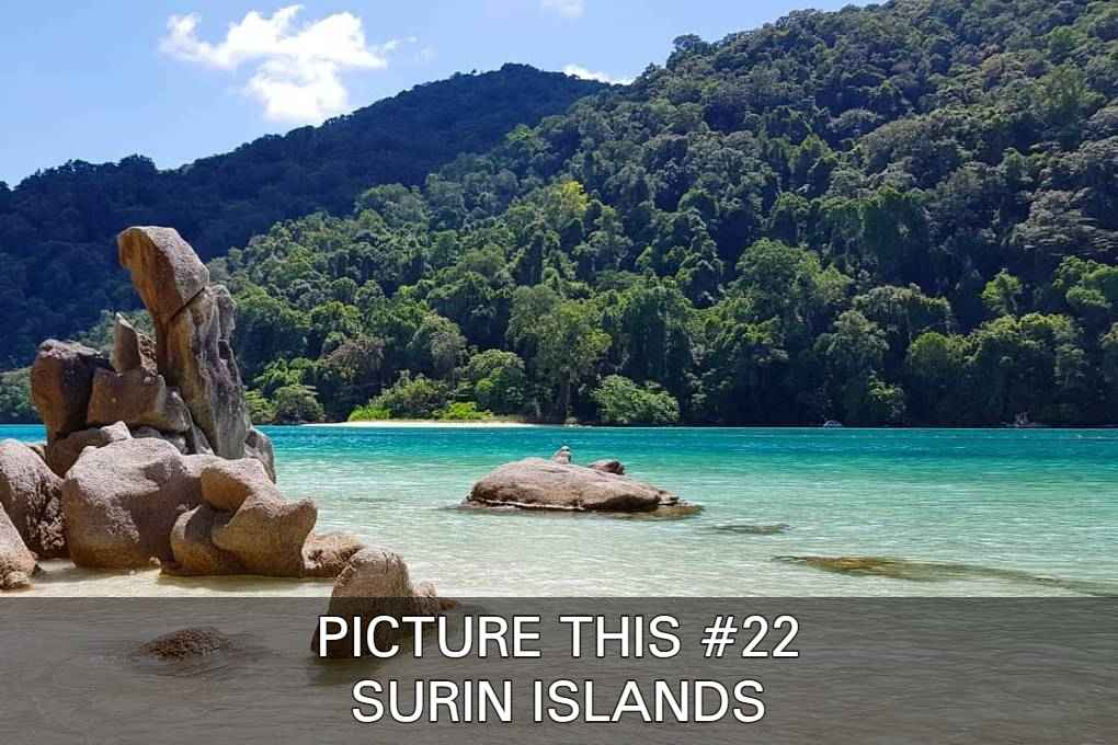 Click Here To See Some Amazing Surin Islands Images