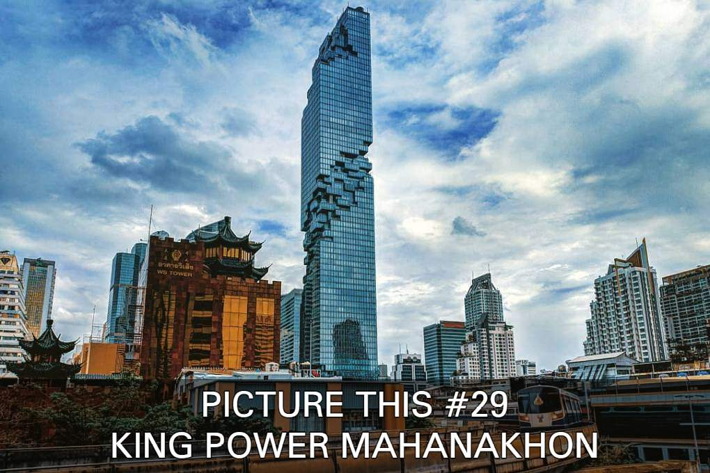 See Some Great Pictures Of The King Power MahaNakhon In Bangkok