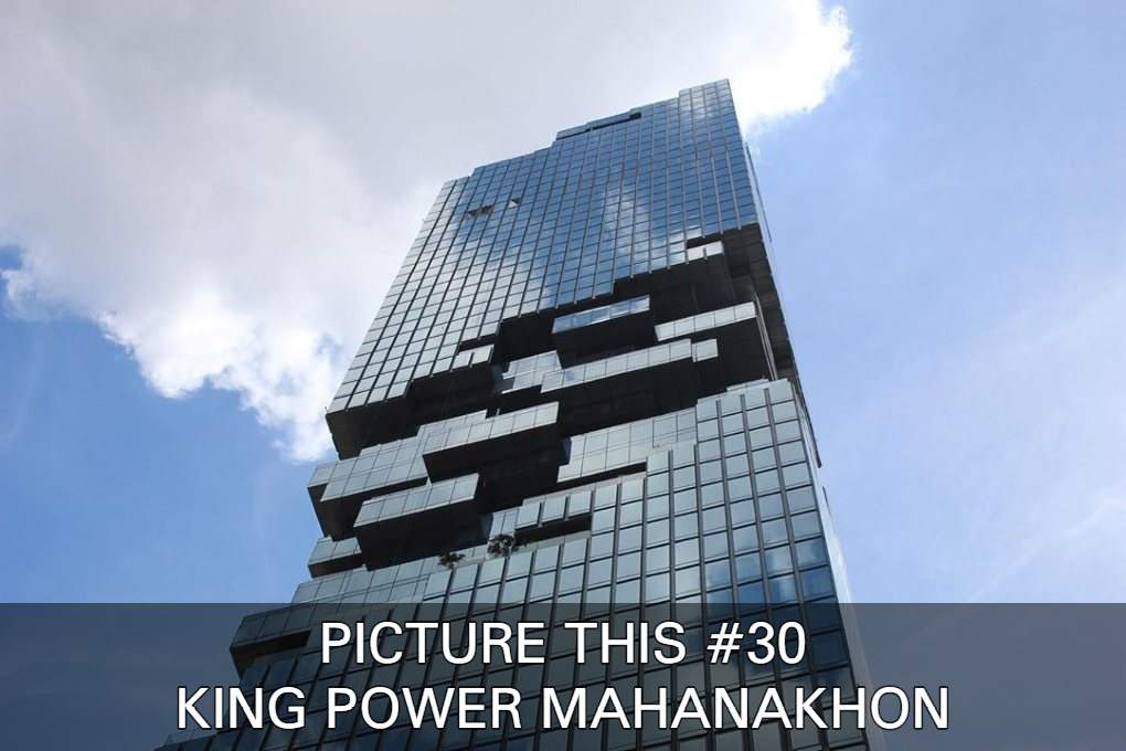 View amazing images of the King Power MahaNakhon in Bangkok