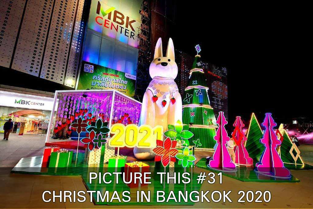 See What Christmas 2020 Looks Like In Bangkok , Thailand