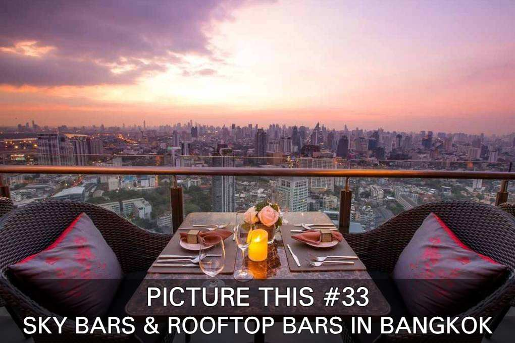 Check Out Some Great Photos Of Sky Bars And Rooftop Bars In Bangkok Such As Cielo, Baiyoke, Above Eleven And Seen.