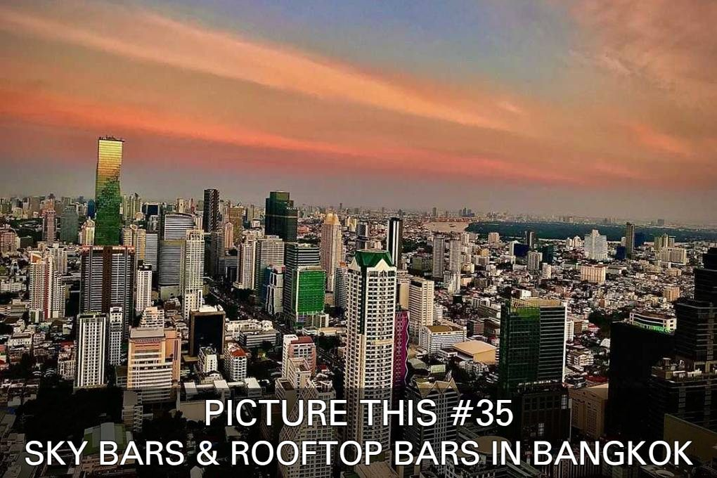 See Some Great Pictures Of Sky Bars And Rooftop Bars In Bangkok From Long Table, Sky Bar At Lebua And Octave Rooftop Lounge & Bar