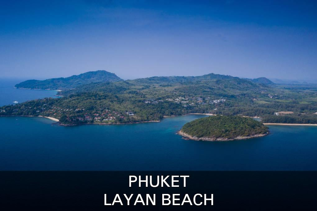 Read All About Layan Beach On Phuket, Thailand Here