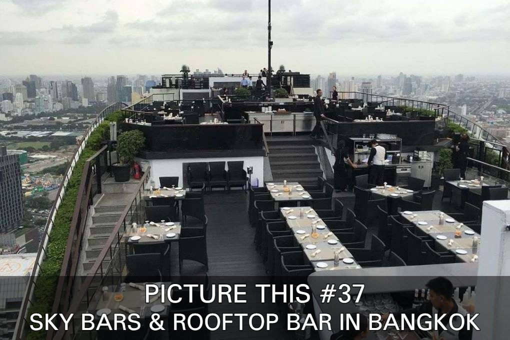 See Some Great Pictures Of Sky Bars And Rooftop Bars In Bangkok